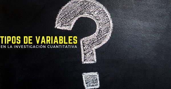 Tipos de variables en la investigación cuantitativa