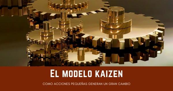 ¿Qué es el modelo Kaizen?