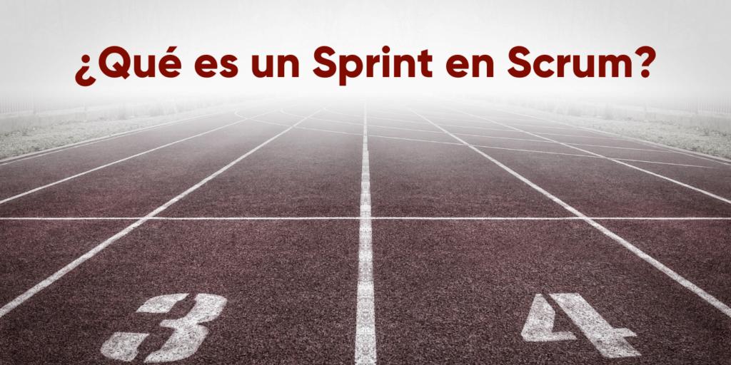¿Qué es un Sprint en Scrum?